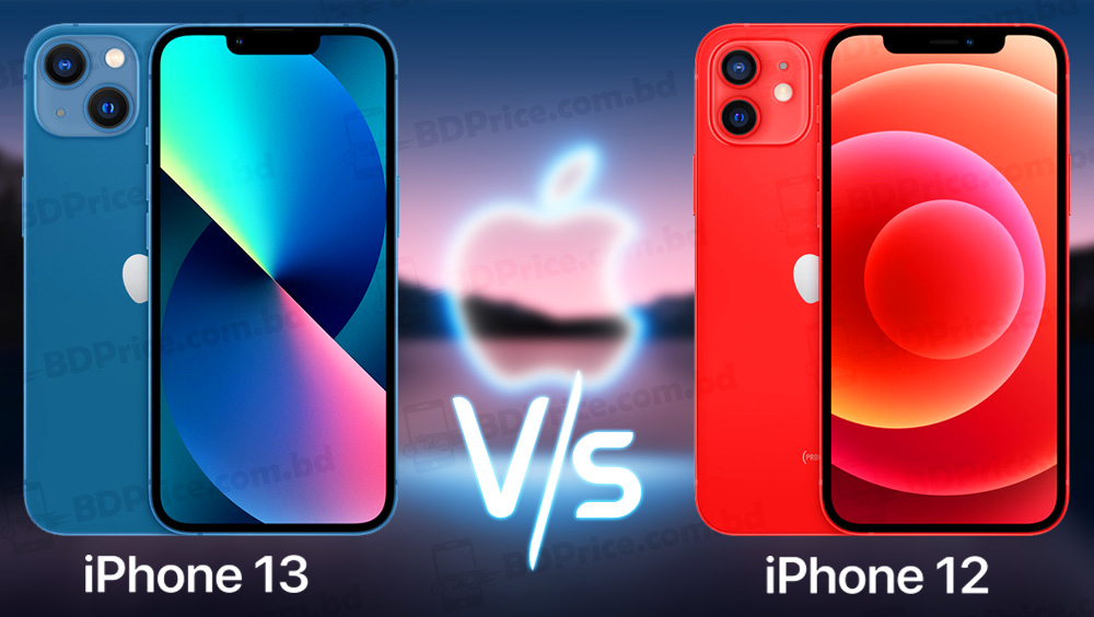 Apple iPhone 12 vs Apple iPhone 13 price in Bangladesh